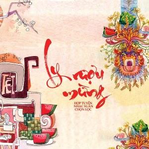Nhiều Nghệ Sỹ – Ly Rượu Mừng – 2016 – iTunes AAC M4A – Album