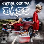 BIGDADDY X TOULIVER – CHECK OUT DA BASS (Về Đội Của Anh) – iTunes AAC M4A – Single
