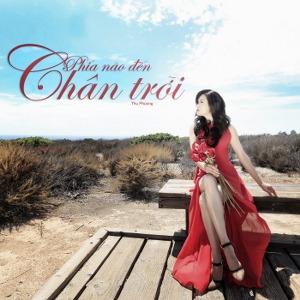 Thu Phương – Phía Nào Đến Chân Trời – 2015 – MP3 – Album