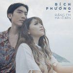 Bích Phương – Rằng Em Mãi Ở Bên – iTunes AAC M4A – Single