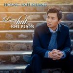 Anh Khang – Đừng Hát Khi Buồn – 2016 – iTunes AAC M4A – Album