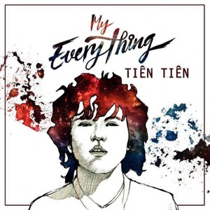Tiên Tiên – My Everything – iTunes AAC M4A – Single