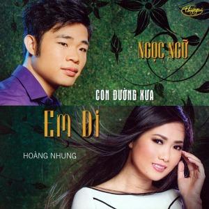 Ngọc Ngữ & Hoàng Nhung – Con Đường Xưa Em Đi – TNCD559 – 2015 – iTunes AAC M4A – Album