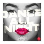 Hồ Ngọc Hà – Dance All Night (feat. Addy Trần) – iTunes AAC M4A – Single