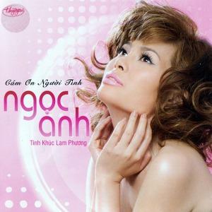 Ngọc Anh – Cám Ơn Người Tình – TNCD554 – 2015 – iTunes AAC M4A – Album