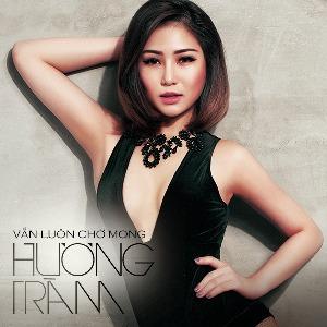 Hương Tràm – Vẫn Luôn Chờ Mong – MP3 – Single