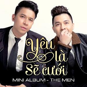 The Men – Yêu Là Sẽ Cưới – 2016 – iTunes AAC M4A – EP