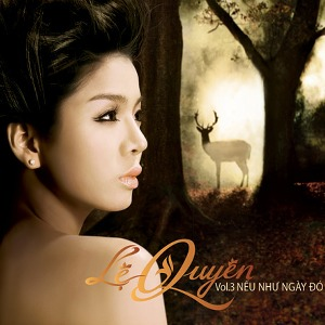 Lệ Quyên – Nếu Như Ngày Đó – 2009 – iTunes AAC M4A – Album