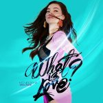 Hồ Ngọc Hà – What Is Love? – iTunes AAC M4A – Single