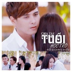 Hồ Quang Hiếu – Chia Tay Tuổi Học Trò – 2016 – iTunes AAC M4A – EP