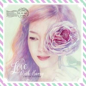 Đinh Hương – Love Đinh Hương – 2016 – iTunes AAC M4A – Album