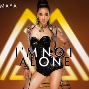 Maya – I'm Not Alone – 2016 – iTunes AAC M4A – Album