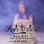 """Minh Hằng – Anh Từ Đâu? (From """"Bao Giờ Có Yêu Nhau"""") – iTunes AAC M4A – Single"""