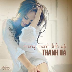 Thanh Hà – Mong Manh Tình Về – TNCD518 – 2013 – iTunes Plus AAC M4A – Album