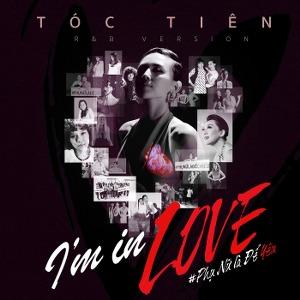 Tóc Tiên – I'm In Love (Phụ Nữ Là Để Yêu) – iTunes AAC M4A – Single