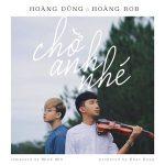 Hoàng Dũng – Chờ Anh Nhé (feat. Hoàng Rob) – iTunes AAC M4A – Single