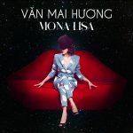 Văn Mai Hương – Mona Lisa – iTunes AAC M4A – Single