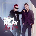 OnlyC & Lou Hoàng – Đếm Ngày Xa Em – iTunes AAC M4A – Single
