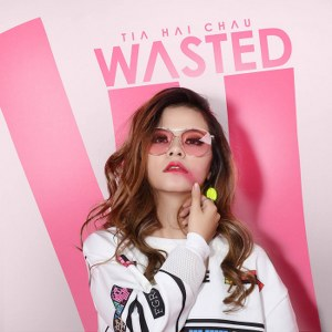 Tia Hải Châu – Wasted – 2016 – iTunes AAC M4A – Single
