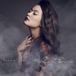 Hoàng Thùy Linh – Last Time – iTunes AAC M4A – Single