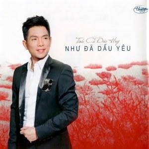 Nhiều Nghệ Sỹ – Như Đã Dấu Yêu (Tình Ca Đức Huy) – TNCD570 – 2016 – iTunes AAC M4A – Album