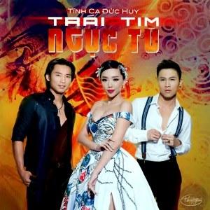 Nhiều Nghệ Sỹ – Trái Tim Ngục Tù (Tình Ca Đức Huy) – TNCD568 – 2016 – iTunes AAC M4A – Album