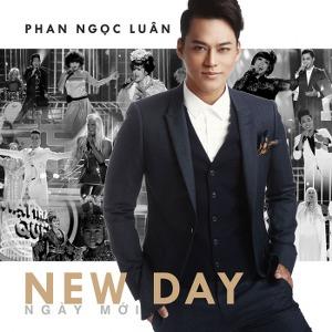 Phan Ngọc Luân – Ngày Mới (New Day) – 2016 – iTunes AAC M4A – Single