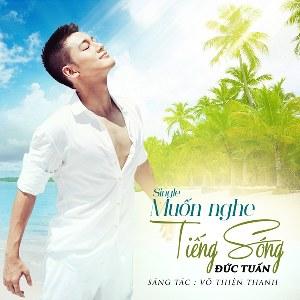 Đức Tuấn – Muốn Nghe Tiếng Sóng – iTunes AAC M4A – Single