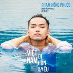 Phạm Hồng Phước – Việt Nam, Đi, Hôn & Yêu – iTunes AAC M4A – Single