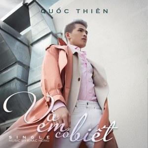 Quốc Thiên – Và Em Có Biết – iTunes AAC M4A – Single