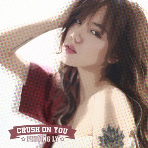 Phương Ly – Crush On You – iTunes AAC M4A – Single