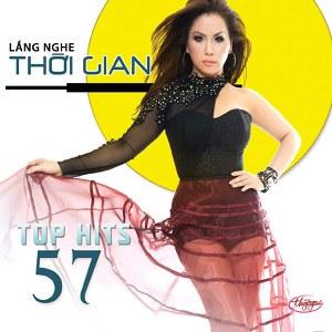 Nhiều Nghệ Sỹ – Lắng Nghe Thời Gian (Top Hits 57) – TNCD527 – 2013 – iTunes AAC M4A – Album