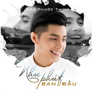 Noo Phước Thịnh – Như Phút Ban Đầu – iTunes AAC M4A – Single