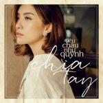 Tiêu Châu Như Quỳnh – Chia Tay – iTunes AAC M4A – Single