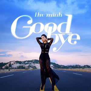 Thu Minh – Goodbye – iTunes AAC M4A – Single