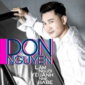 Don Nguyễn – Làm Người Yêu Anh Nhé Babe – iTunes AAC M4A – Single