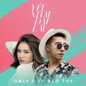 OnlyC & Bảo Thy – Yêu Nhau Dài Lâu – iTunes AAC M4A – Single