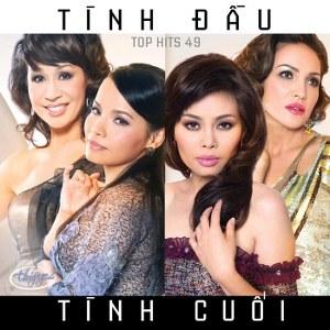 Nhiều Nghệ Sỹ – Tình Đầu Tình Cuối (Top Hits 49) – TNCD500 – 2011 – iTunes AAC M4A -Album