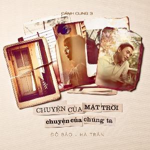 Trần Thu Hà & Đỗ Bảo – Cánh Cung 3: Chuyện Của Mặt Trời, Chuyện Của Chúng Ta – 2013 – iTunes Plus AAC M4A – Album