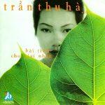 Trần Thu Hà – Bài Tình Cho Giai Nhân – 1999 – iTunes AAC M4A – Album