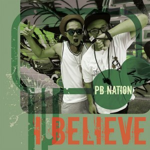 PB Nation – I Believe – iTunes AAC M4A – Single