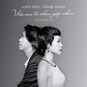 Uyên Linh – Ước Sao Ta Chưa Gặp Nhau – 2014 – iTunes AAC M4A – Album