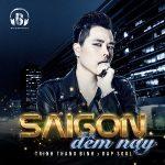 Trịnh Thăng Bình – Sài Gòn Đêm Nay – iTunes AAC M4A – Single