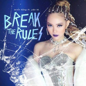 Minh Hằng – Break The Rules (feat. Yến Lê) – iTunes AAC M4A – Single