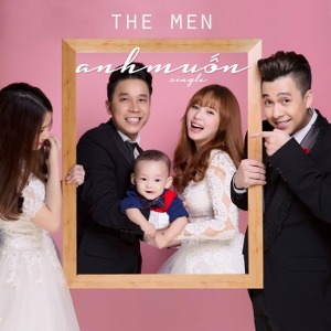 The Men – Anh Muốn – iTunes AAC M4A – Single