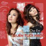 Nhiều Nghệ Sỹ – Cho Em Quên Tuổi Ngọc (Top Hits 46) – TNCD492 – 2011 – iTunes AAC M4A – Album