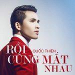 Quốc Thiên – Rồi Cũng Mất Nhau – iTunes AAC M4A – Single