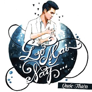 Quốc Thiên – Lỡ Mai Này – iTunes AAC M4A – Single