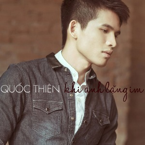 Quốc Thiên – Khi Anh Lặng Im – 2013 – iTunes AAC M4A – Album