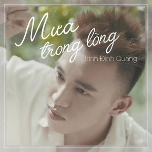 Trịnh Đình Quang – Mưa Trong Lòng – iTunes AAC M4A – Single
